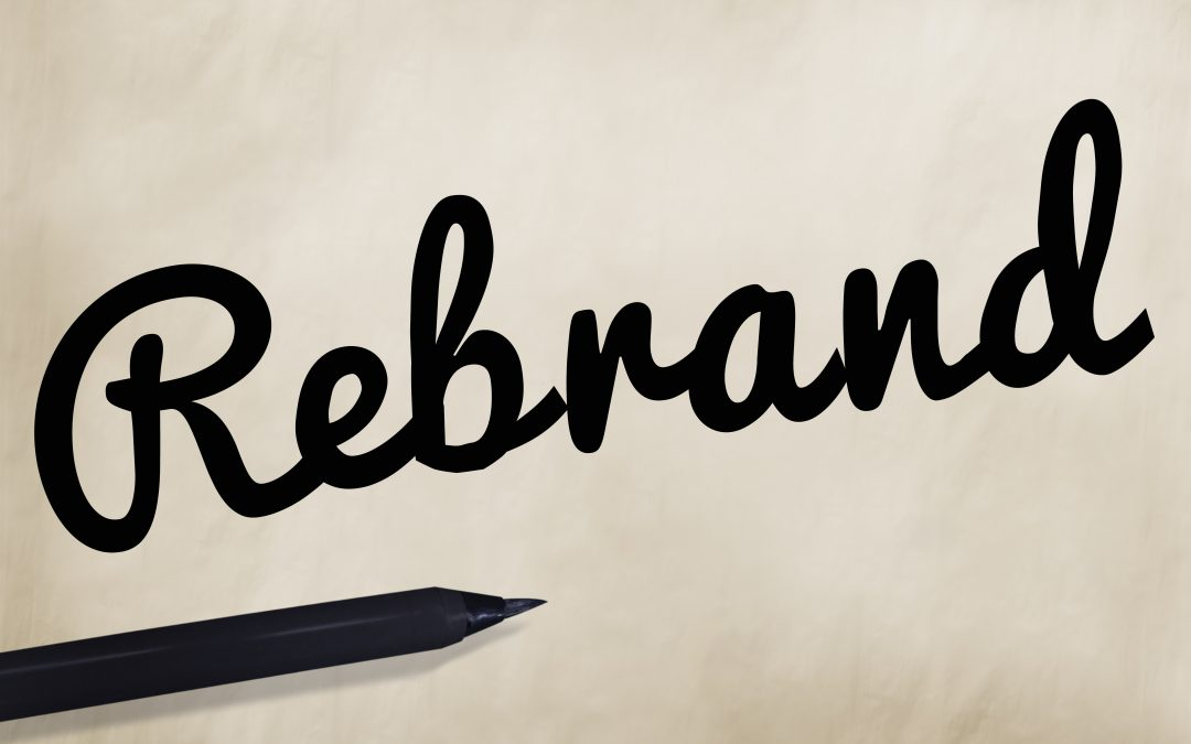 HOW to Know if You Should Rebrand?
